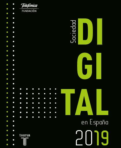 la sociedad digital en España. 2019. Telefónica.